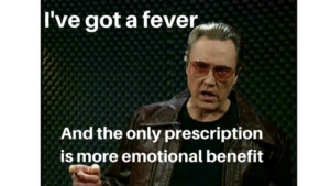 I've got a fever